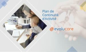 Evolucare is reorganizing its team to meet your needs